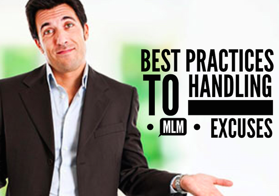 MLM Tips: Handling Network Marketing Excuses