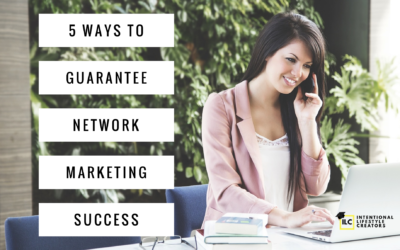 5 Ways To Guarantee Success In Network Marketing