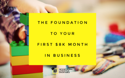Creating A Six Figure Business Foundation (First Steps)