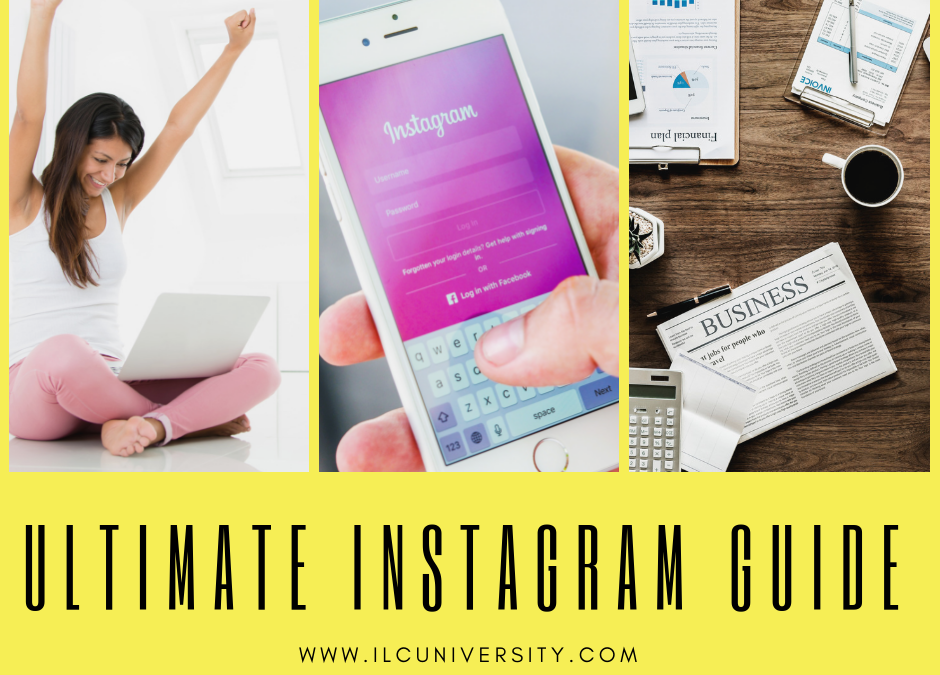 The Ultimate Guide To Instagram For Online Entrepreneurs