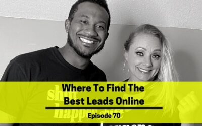 Ep 70: Where to Find the Best Leads Online