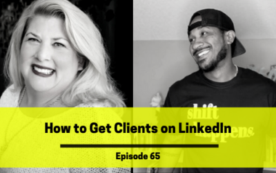 Ep 65: How To Get Clients On LinkedIn with Catherine Anne Clayton!