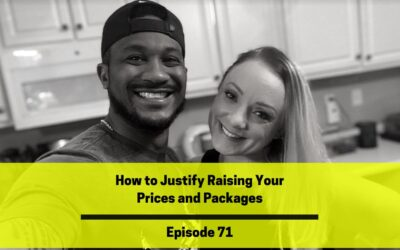 Ep 71: How to Justify Raising Your Prices and Packages
