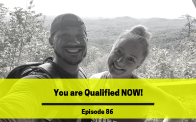 Ep 86: You Are Qualified Now!